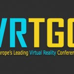 VRTGO 2016, Europe's leading virtual reality conference